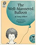img - for The Well-Mannered Balloon book / textbook / text book