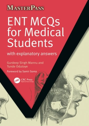 Ent Mcqs For Medical Students  With Explanatory Answers  Masterpass