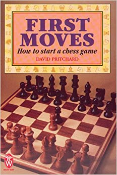 Book First Moves: How to Start a Chess Game (Right Way)