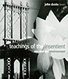 Teachings of the Insentient : Zen and the Environment, Loori, John Daido, 1882795040