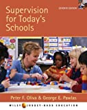 Supervision for Today's Schools: Promising andProven Practices, Seventh Edition