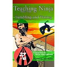 Teaching Ninja: Tumbling and Timing