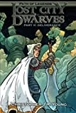 Lost City of the Dwarves II: Part 2: Deliverance (Path of Legends) (Volume 2)
