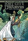 Lost City of the Dwarves II: Part 2: Deliverance (Path of Legends) (Volume 2)