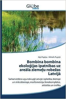 Bombina bombina ekoloģijas īpatnības uz areāla ziemeļu robežas Latvijā: Sarkanvēdera ugunskrupji Latvijā: izplatība, biotopi un mikrobiotopi, morfometrija, fenokompleksi, attīstība un trofika