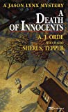 A Death of Innocents, A. J. Orde and Sheri S. Tepper, 0449225194