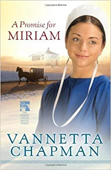 Book A Promise for Miriam (The Pebble Creek Amish Series) by Vannetta Chapman (2012-07-01)