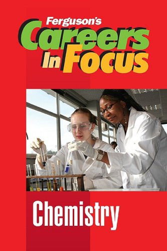 Chemistry (Careers in Focus)