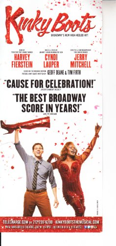 Kinky Boots (2012) (Musical) composed by Cyndi Lauper; written by Harvey Fierstein