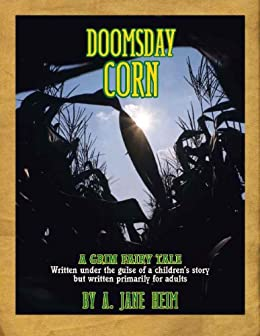Doomsday Corn