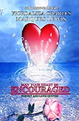 May Your Heart Be Encouraged