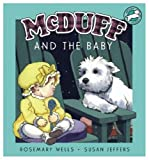 McDuff and the Baby, Rosemary Wells, 0786811919