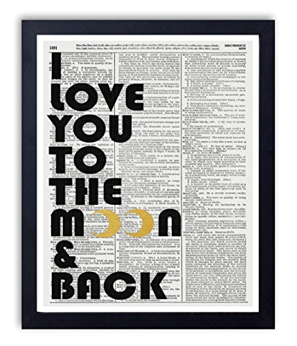 """Gold Foil Art Print - """"I Love You To The Moon & Back"""" Typography Quote Art Print Vintage Dictionary Reproduction Art Print 11 x 14 Inch- Unframed"""
