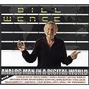 Analog Man in a Digital World