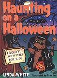 Haunting on a Halloween, Linda White, 1586851128