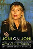img - for Joni on Joni: Interviews and Encounters with Joni Mitchell (Musicians in Their Own Words) book / textbook / text book