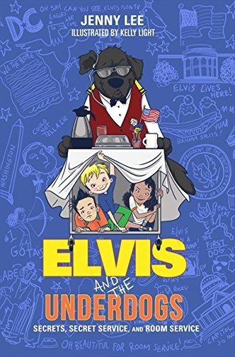 Elvis and the Underdogs: Secrets, Secret Service, and Room Service pdf epub
