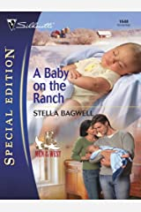 A Baby on the Ranch (Men of the West Book 4) Kindle Edition