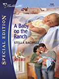 A Baby on the Ranch (Men of the West Book 4)