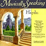 Conductor's Guide to Haydn's Cello Concerto in D Major & Symphony No. 103   Gerard Schwarz
