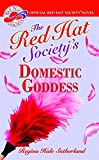 Red Hat Society's Domestic Goddess