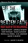 OFF THE BEATEN PATH 1: EIGHT TALES OF THE PARANORMAL