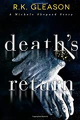 Death's Return: A Michele Shepard Story (The True Death Series) Paperback