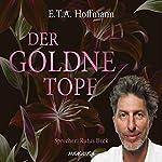 Der goldne Topf | E. T. A. Hoffmann