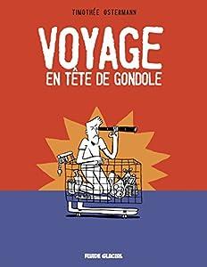 """Afficher """"Voyage en tête de gondole"""""""