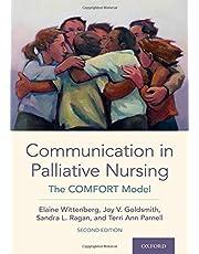 Communication in Palliative Nursing: The COMFORT Model