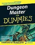 Dungeon Master for Dummies, Bill Slavicsek and Rich Baker, 0471783307
