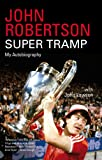 John Robertson - Super Tramp, John Robertson and John Lawson, 1845967976