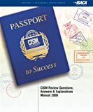 CISM Review Questions, answers and Explanations Manual 2008, ISACA, 1933284978