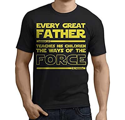 Father's Day Gifts - Funny T-Shirt For Dad Every Great Father Teaches The Force