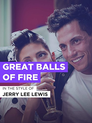 Great Balls Of Fire ()