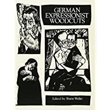 German Expressionist Woodcuts (Dover Fine Art, History of Art)