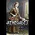 Renegades: Irish Republican Women 1900-1922