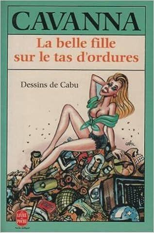 Lire un La belle fille sur le tas d'ordures pdf, epub