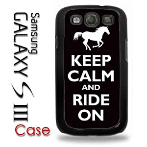 Samsung Galaxy S3 Plastic Case - Keep Calm and Ride and Ride on Horse horseback riding