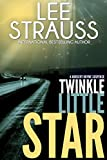 Twinkle Little Star: A Marlow and Sage Mystery Thriller (A Nursery Rhyme Suspense Book 4)
