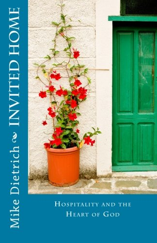 Download Invited Home: Hospitality and the Heart of God pdf epub