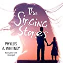 The Singing Stones Audiobook by Phyllis A. Whitney Narrated by Anna Fields