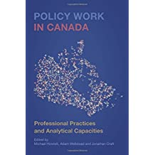 Policy Work in Canada: Professional Practices and Analytical Capacities