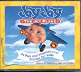 Jay Jay the Jet Plane: 24 Fun and Inspirational Stories for Kids (Jay Jay The Jet Plane)