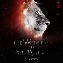 The Whispers of the Fallen Audiobook by J.D Netto Narrated by Matt Milne