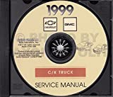 1999 CHEVY And GMC TRUCK And PICKUP REPAIR SHOP & SERVICE MANUAL CD - Includes Silverado, Sierra, C/K, 1500, 2500 And More Chevrolet