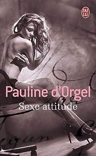 Sexe attitude, Orgel, Pauline d'