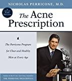 The Acne Prescription CD: The Perricone Program for Clear and Healthy Skin at Every Age