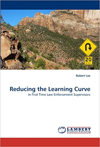 Reducing the Learning Curve: in First Time Law Enforcement