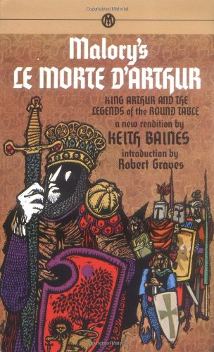 Morte d'Arthur, Le: King Arthur and the Legends of the Round Table (Mentor)